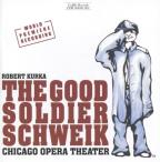 Good Soldier Schweik: Chicago Opera Theater