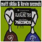 Matt Skiba/Kevin Seconds