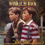 Wind at My Back , Vol. 2