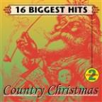 16 Biggest Hits: Country Christmas Vol. 2