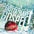 Gotta Have Gospel! Christmas