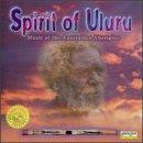 Spirit Of Uluru: Music Of The Australian Aborigine