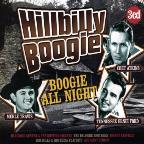Hillbilly Boogie: Boogie All Night