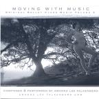 Moving with Music: Original Ballet Class Music, Vol. 3