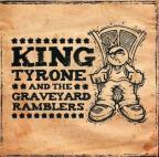 King Tyrone & The Graveyard Ramblers