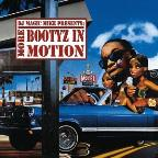 DJ Magic Mike Presents: More Bootyz In Motion