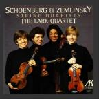 Schoenberg, Zemlinsky: String Quartets / The Lark Quartet