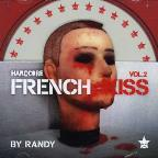 Vol. 2 - Hardcore French Kiss
