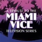Tribute To The Miami Vice Television Series