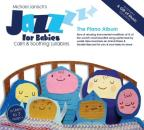 Jazz for Babies: The Piano Album