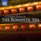 Guided Tour Of The Romantic Era, Vol. 13