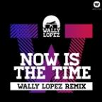 Now Is The Time Feat. Jasmine V (Wally Lopez Remix)