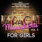Karaoke - Musical Hits For Girls, Vol. 5