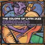 Colors of Latin Jazz: Corcovado!