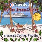 Vol. 2 - Carnival Steel Drum Christmas Classics
