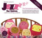 Jazz for Babies: The Saxophone Album