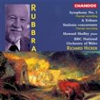 Rubbra: Symphony No.1; A Tribute; Sinfonia Concertante