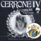 Cerrone IV-The Golden Touch