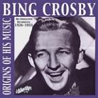 Bing Crosby - Origins Of His Music, 1926-1932