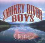 Smokey River Boys Sing O Brother