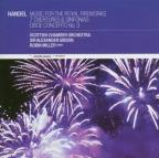 Handel: Music For The Royal Fireworks; 6 Overtures & Sinfonias; Oboe Concerto No. 3