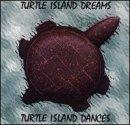 Turtle Island Dreams/Turtle Island Dances