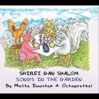 Shirei Gan Shalom - Songs in the Garden