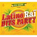 Latino Rai Hits Party
