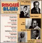 Risque Blues: Keep on Churnin'