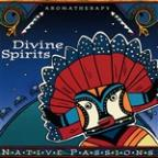 Native Aromatherapy: Divine Spirits