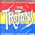 Trojan Warriors - Best Of
