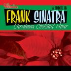Tribute To Frank Sinatra: Christmas Cocktail Hour