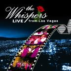 Whispers : Live From Las Vegas