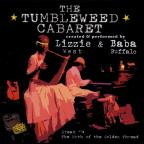 Tumbleweed Cabaret: Dream 1