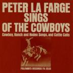 Peter La Farge Sings of the Cowboys