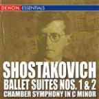 Shostakovich: Ballet Suite No. 1 & No. 2 Chamber Symphony in C Major
