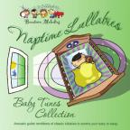 Naptime Lullabies: Baby Tunes Collection