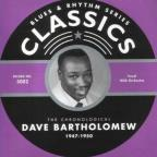 Chronological Dave Bartholomew: 1947-1950