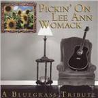 Pickin' on Lee Ann Womack: A Bluegrass Tribute