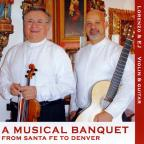 Musical Banquet: From Santa Fe To Denver