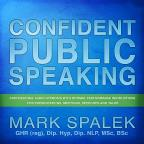 Confident Public Speaking-For Presentations Meetin