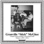 "Granville ""Sticks"" McGhee, Vol. 1: 1947 - 1951"