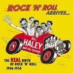 Rock 'N' Roll Arrives: The Real Birth of Rock 'N' Roll