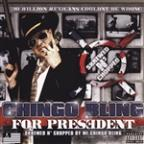 Chingo Bling 4 President: Skrewed N' Chopped