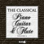Classical Piano, Guitar And Flute, Vol. 6