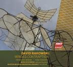 David Rakowski: Winged Contraption