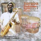 Yoruba Traditional Spiritual Rhythm & Blues