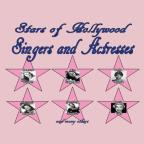 Stars of Hollywood: Singers and Actresses