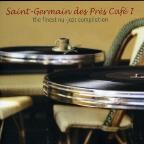 Saint Germain Cafe: The Finest Electro-Jazz Compilation