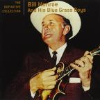 Very Best of Bill Monroe and His Blue Grass Boys